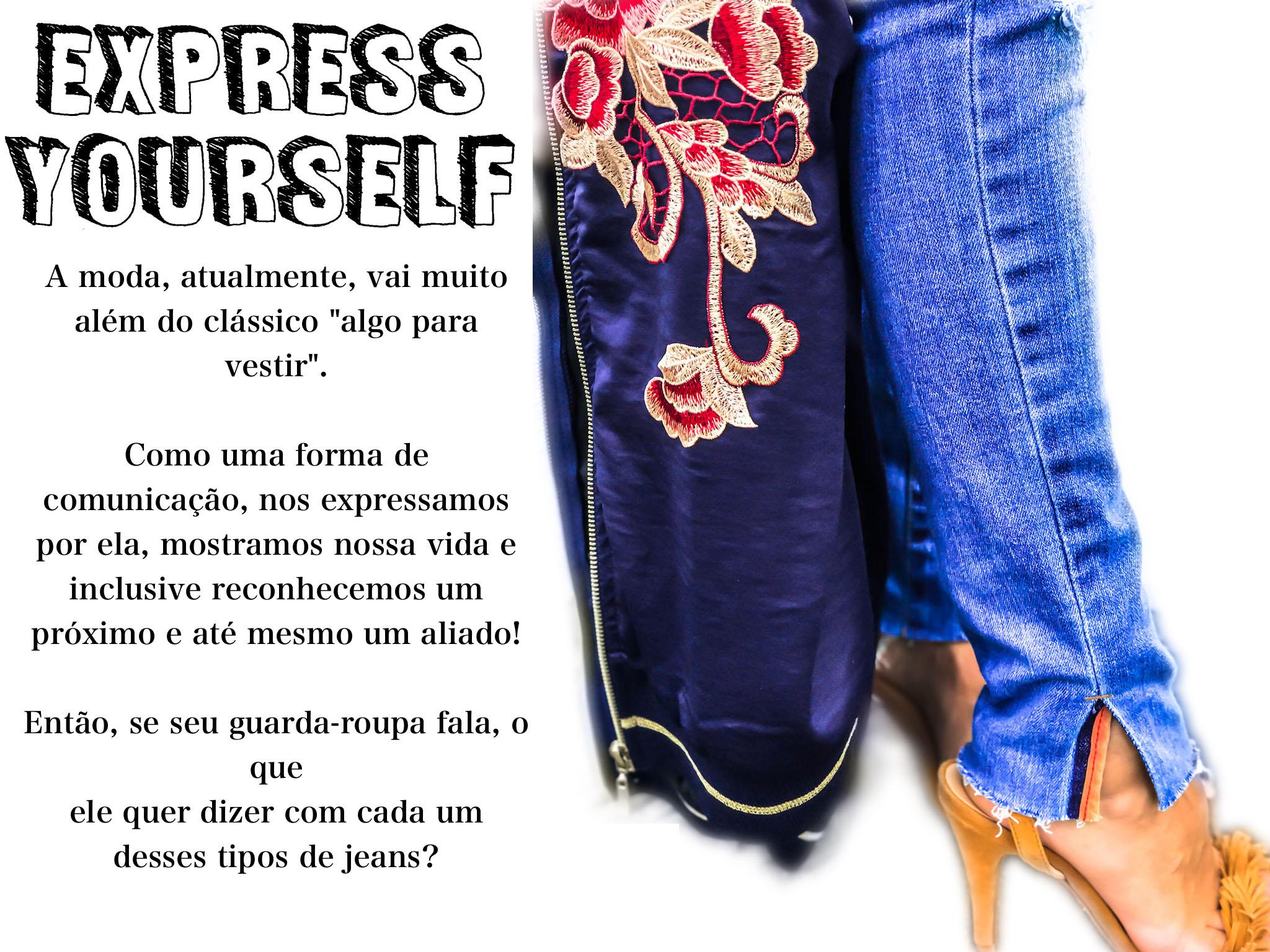 Express Yourself pelo seu jeans